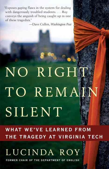 No Right to Remain Silent By Roy, Lucinda